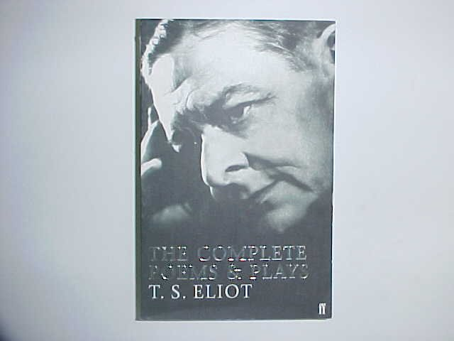 The Complete Poems & Plays - TS Eliot