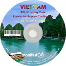 Vietnam Exports and Imports Trading   Bill of lading data Disk