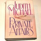 Private Affairs by Judith Michael (1986, Hardcover)