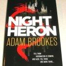 Night Heron by Adam Brookes (2014, Hardcover)
