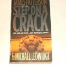 Michael Bennett: Step on a Crack 1 by James Patterson and Michael Ledwidge (2008
