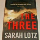 The Three : A Novel by Sarah Lotz (2015, Paperback)