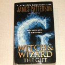 Witch & Wizard: The Gift 2 by James Patterson and Ned Rust (2012, Paperback)