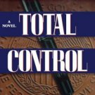 Total Control by David Baldacci (1997, Hardcover)