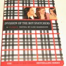 The Clique Ser.: Invasion of the Boy Snatchers 4 by Lisi Harrison (2005,...