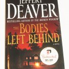The Bodies Left Behind by Jeffery Deaver (2008, Hardcover)