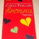 The Heartbreaker by Carly Phillips (2004, Paperback, Reprint)