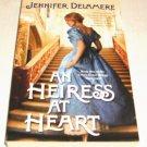 Love's Grace Ser.: An Heiress at Heart 1 by Jennifer Delamere (2012, Paperback)