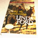 Big Sky Homecoming BY Linda Ford 2015 paperback