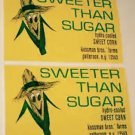 Pair of Matching 1960s SWEETER THAN SUGAR Sweet Corn Crate Labels