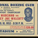Vintage 1953 Rocky Marciano vs. Jersey Joe Walcott Boxing Ticket
