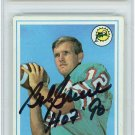 Bob Griese Dolphins Autographed Signed 1968 Topps Rookie Card FANATICS