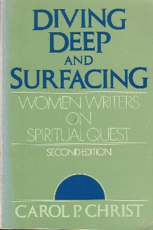 Diving Deep and Surfacing by Carol P. Christ