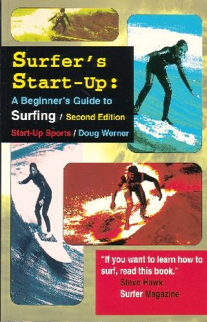 Surfer's Start-Up: A Beginner's Guide to Surfing