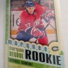 Gabriel Dumont 2012-13 O-Pee-Chee Rookie Card