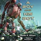 A Boy and His Bot  (2011, CD, Unabridged)