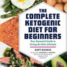 Ketogenic Diet for Beginners by Rockridge Press Staff and Amy Ramos...