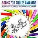 Funny and Vibrant Coloring Books for Adults and Kids: Relaxation and Creative