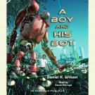A Boy and His Bot Audiobook