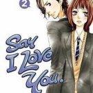 Say I Love You: 2 by Kanae Hazuki (2014, Paperback)