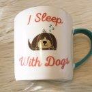 "Papel Ceramic 14 oz Coffee Mug ""I Sleep With Dogs"" Dishwasher & Microwave Safe"