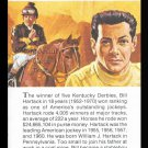 BILL HARTACK TRUE VALUE PREAKNESS HORSE RACING JOCKEY HALL OF FAME  CARD NM
