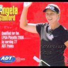 ANGELA STANFORD 2006 LPGA TOUR ADT CHAMPIONSHIP XRC ROOKIE FIRST GOLF CARD TCU