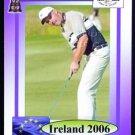 PADRAIG HARRINGTON 2006 RYDER CUP TEAM EUROPEAN TOUR GOLF CARD