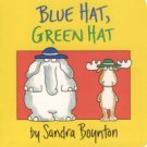 """Blue Hat, Green Hat"" by Sandra Boynton"