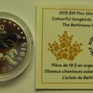 2015 Proof $10 Colourful Songbirds #4-Baltimore Oriole COIN&COA ONLY Canada .9999 silver
