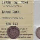 1875H ICCS VG8 5 cents Large Date Canada five half dime silver fishscale XEQ 143