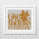 'Give thanks everyday' text silhouette cross stitch pattern