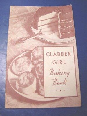 Clabber Girl 1934 Baking Powder vintage cook book recipe cooking tips cookbook advertising