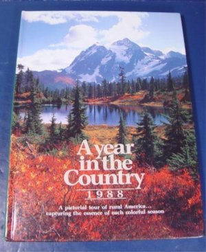 A Year in the Country Roy Reiman pictorial tour colorful rural scenes 1988 HB book articles photos