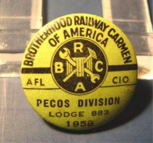 1958 Brotherhood Railway Carmen of America AFL CIO railroad union Pecos Lodge 883 pin pinback button