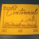 Kansas Centennial Press 1961 book history state city towns KS trails business advertising historical