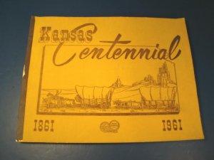 Kansas Centennial Press 1961 book history state city towns KS trails business advertising historical