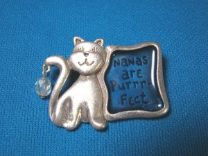 Nanas are purrfect cat brooch pin for Grandma Grandmother by TC fashion jewelry pewter like metal