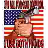 Gun Control Both Hands t-shirt