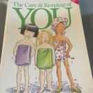 American Girl: The Care and Keeping of You : The Body Book for Girls
