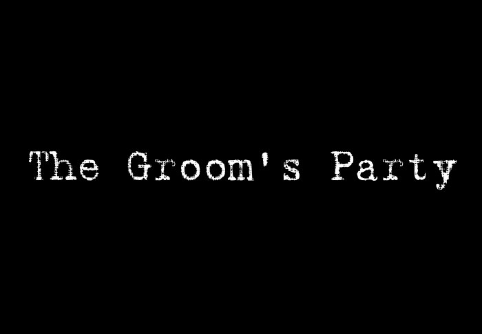 The Groom's Party - Style 1