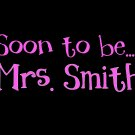 Soon to be Mrs.....