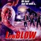 LOW BLOW (1986 DVD) Leo Fong 80's B-Movie Rare