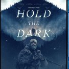 Hold The Dark [Blu-ray} Thriller
