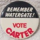 "Jimmy Carter For President Anti-Nixon ""Remember Watergate""  1 3/4"" pin"