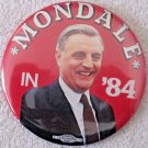 """Walter Mondale for President in """"84 political 3 1/2"""" pin"""