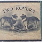 Vintage Dogs Two Rovers Will Not Bite illustrated cigar box excellent condition