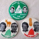 "Jimmy Carter Mondale Franklin County Penn set 3 1/2"" pins-1970's"