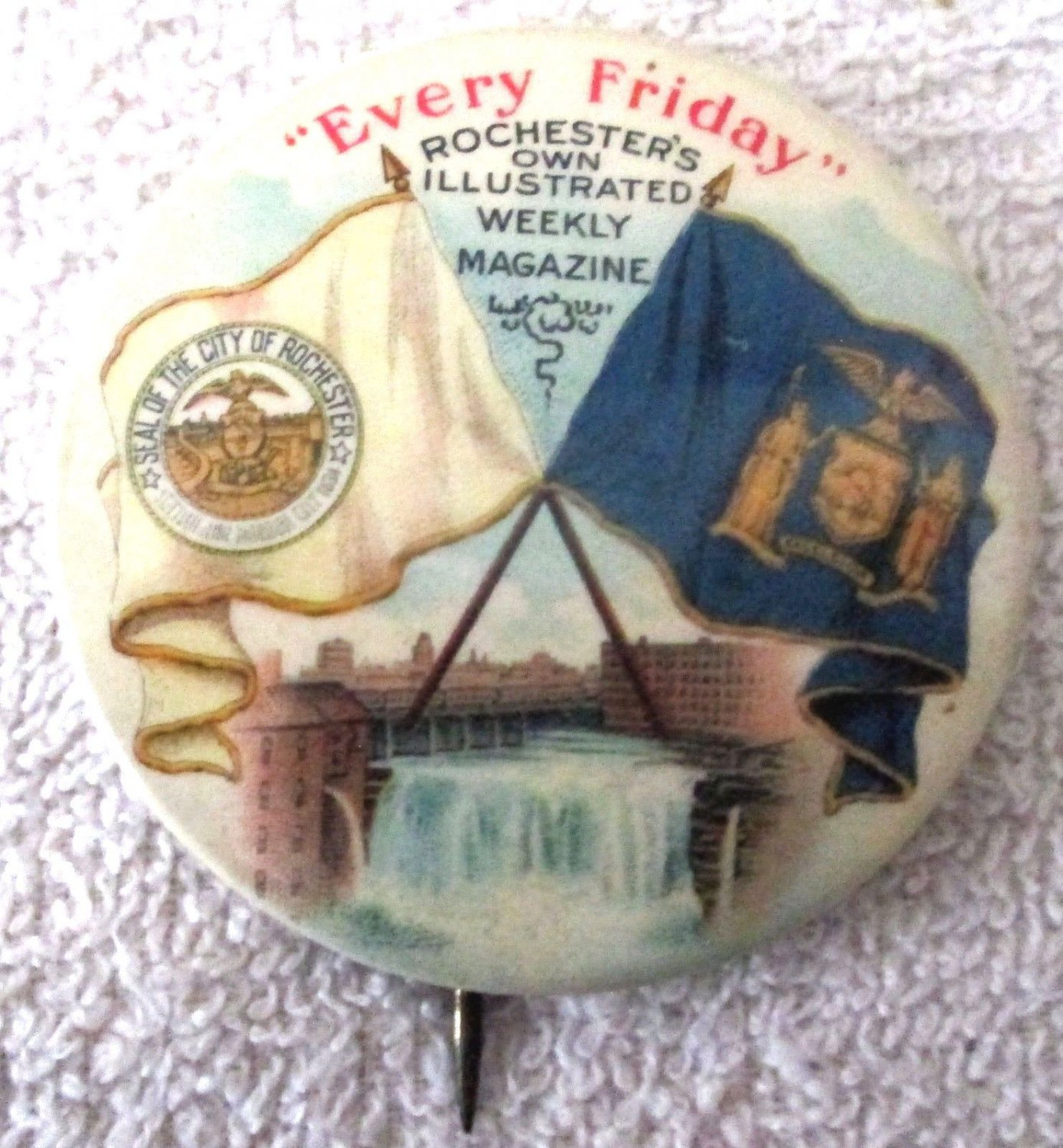 """Every Friday Rochester's Own Illustrated Weekly Newspaper 2"""" pin early 1900's"""