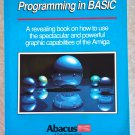 Amiga 3D Graphic Programming, 1989 Book, BRAND NEW, Abacus #3 – Data Becker